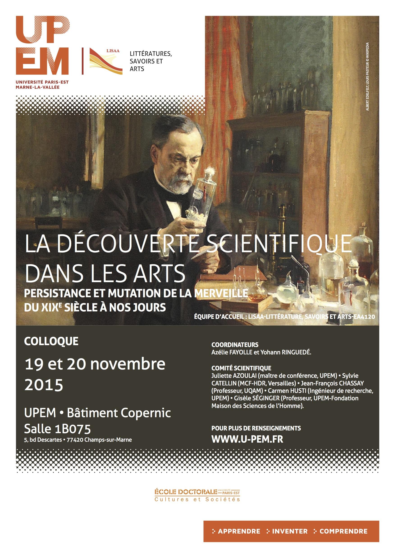 La découverte scientifique dans les arts. Persistance et mutation de la merveille du XIXe siècle à nos jours