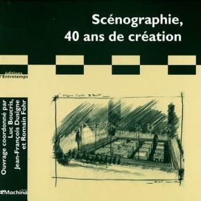 Scénographie 40 ans de création