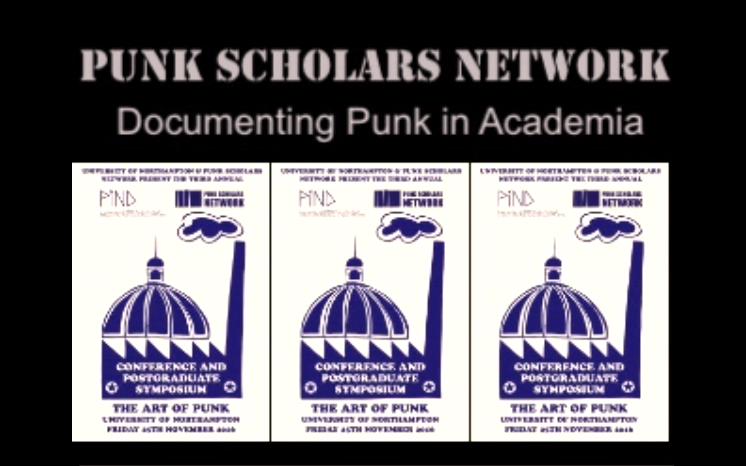 3RD ANNUAL PUNK SCHOLARS NETWORK SYMPOSIUM