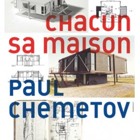 Chacun sa maison. Paul Chemetov