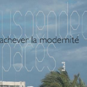 Suspended spaces # 3, Inachever la modernité