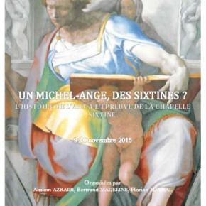 Un Michel-Ange, des Sixtines ?