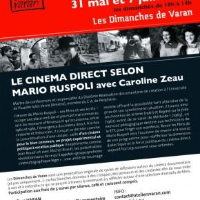 Les Dimanches de Varan / LE CINÉMA DIRECT SELON MARIO RUSPOLI, les 31 mai et 7 juin à 10h