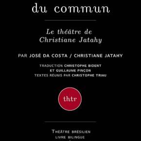 L'espace du commun – Le théâtre de Christiane Jatahy