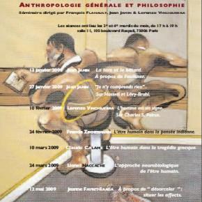 Anthropologie générale et philosophie. Séminaire à l'Ecole des Hautes Etudes en Sciences Sociales 2008/2009